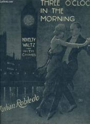 Three O'Clock In The Morning - Novelty Waltz. - Couverture - Format classique