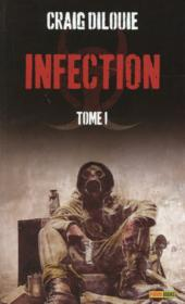 Vente livre :  Infection t.1  - Craig Dilouie