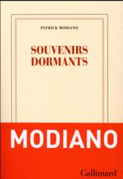 Vente livre :  Souvenirs dormants  - Patrick Modiano