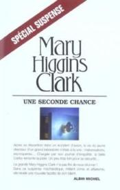 Vente  Une seconde chance  - Higgins-Clark-M - Mary Higgins Clark - Mary Higgins Clark