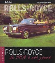 Rolls-Royce ; De 1904 A Nos Jours - Intérieur - Format classique