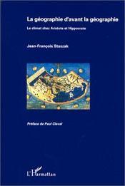 La géographie d'avant la géographie ; le climat chez Aristote et Hippocrate - Intérieur - Format classique