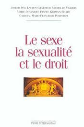 Le Sexe, La Sexualite Et Le Droit - Intérieur - Format classique