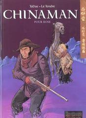 Chinaman t.3 ; pour rose - Intérieur - Format classique