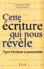 Cette Ecriture Qui Nous Revele - Intérieur - Format classique