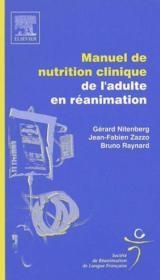 Manuel de nutrition clinique de l'adulte en reanimation - Couverture - Format classique