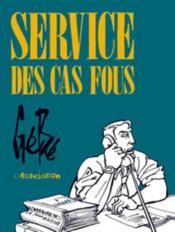 Service Des Cas Fous - Couverture - Format classique