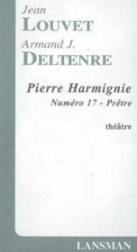 Pierre Harmignie - N 17 Pretre - Couverture - Format classique