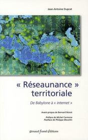 Réseaunance territoriale ; de babylone à internet - Intérieur - Format classique