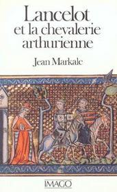 Lancelot Et La Chevalerie Arthurienne - Intérieur - Format classique
