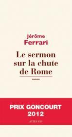 Le sermon sur la chute de Rome - Couverture - Format classique