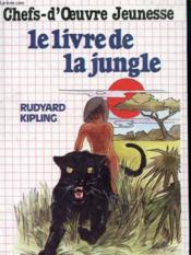 Chefs D'Oeuvre Jeunesse - Le Livre De La Jungle - Couverture - Format classique