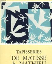 Tapiseries De Matisse A Mathieu - Couverture - Format classique