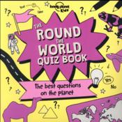 Vente livre :  The round the world quiz book ; the best questions on the planet !  - Collectif