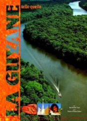 Guyane telle quelle - Couverture - Format classique