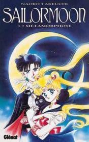Sailor moon t.1 ; métamorphose - Couverture - Format classique