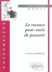 Le Recours Pour Exces De Pouvoir - Intérieur - Format classique