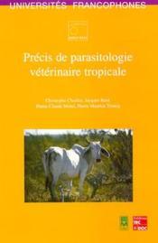 Precis de parasitologie veterinaire tropicale - Couverture - Format classique