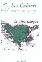 Cahiers Maison Antoine Vitez N.5 ; Les Balkans - Intérieur - Format classique
