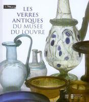 Les Verres Antiques Du Musee Du Louvre - Intérieur - Format classique