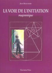 Voie De L'Initiation Maconnique (La) - Intérieur - Format classique