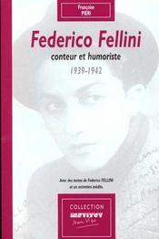 Federico fellini conteur et humoriste 1939-1942 - Intérieur - Format classique