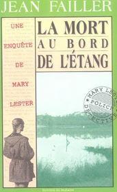 Mary Lester T.3 ; La Mort Au Bord De L'Etang - Intérieur - Format classique