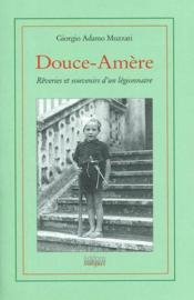 Douce Amere-Reverie Et Souvenirs De Legionnaire - Couverture - Format classique