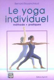 Yoga Individuel - Methode. Pratiques - Intérieur - Format classique