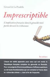 Imprescriptible : L'Implication Francaise Dans Le Genocide Tutsi Portee Devant Les Tribunaux - Intérieur - Format classique
