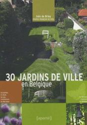 30 jardins de ville en Belgique - Couverture - Format classique