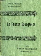 La Fausse Bourgeoise. - Couverture - Format classique