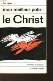 Mon Meilleur Pote: Le Christ - Couverture - Format classique