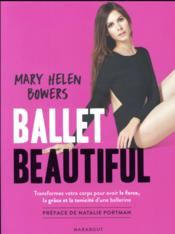 Vente  Ballet beautiful  - Bowers-M - Mary Helen Bowers