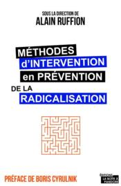 Vente  Méthodes d'intervention en prévention de la radicalisation  - Ruffion Alain - Alain Ruffion