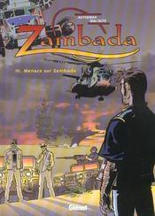 Zambada t.3 ; menace sur zambada - Intérieur - Format classique