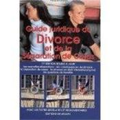 Guide Juridique Du Divorce Et De La Separation - Couverture - Format classique