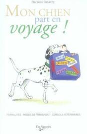 Mon chien part en voyage ! - Couverture - Format classique