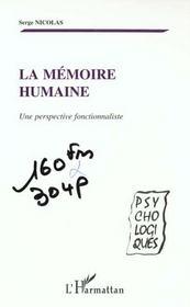 La Memoire Humaine ; Une Perspective Fonctionnaliste - Intérieur - Format classique
