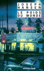 Le Poids Du Monde - Couverture - Format classique