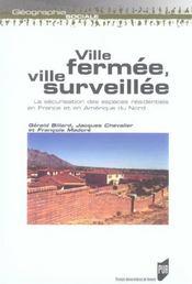 Ville Fermee Ville Surveillee Securisation Des Espaces Residentiels En France Et - Intérieur - Format classique