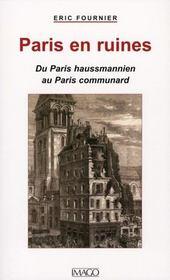 Paris en ruines ; du Paris haussmannien au Paris communard - Intérieur - Format classique