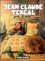 Jean-claude tergal t.1 ; jean-claude tergal garde le moral - Intérieur - Format classique