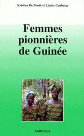 Femmes pionnières de Guinée - Couverture - Format classique