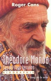 Theodore Monod  - Roger Cans
