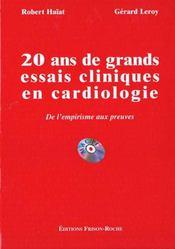 20 ans de grands essais cliniques en cardiologie ; de l'empirisme aux preuves - Intérieur - Format classique