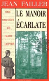 MARY LESTER T.5 ; le manoir écarlate - Couverture - Format classique