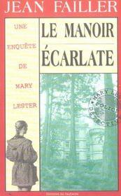 MARY LESTER T.5 ; le manoir écarlate - Intérieur - Format classique