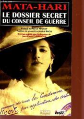 Mata Hari - Le Dossier Secret Du Conseil De Guerre - Couverture - Format classique