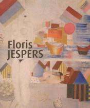FLORIS JESPERS. Rétrospective. Catalogue d'exposition, Ostende) - Couverture - Format classique
